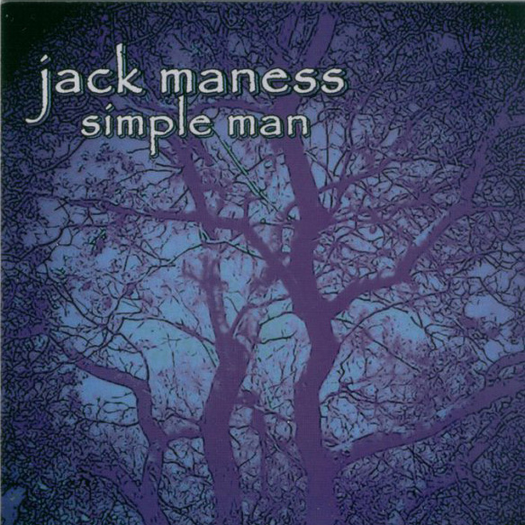 Jack Maness - Simple Man